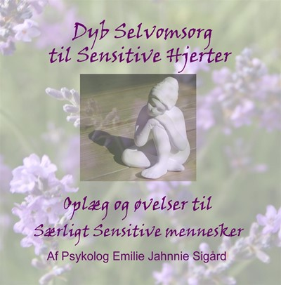 Dyb selvomsorg til sensitive Hjerter (Streaming)